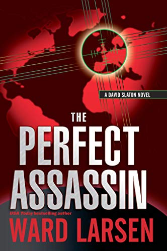 The Perfect Assassin: A David Slaton Novel (English Edition)