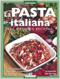 La Pasta Italiana Las Mejores Recetas 9788847622487