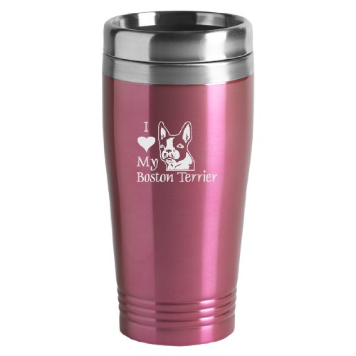 16-ounce Stainless Travel Mug - I Love My Boston Terrier - Pink