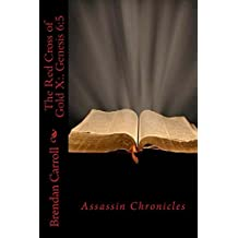 The Red Cross of Gold X:.: Genesis 6:5 (Assassin Chronicles Book 10)