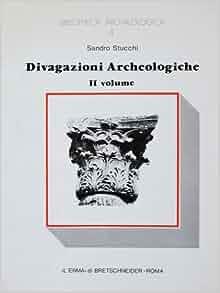 Amazon.com: Divagazioni archeologiche Vol. II: Di un pre