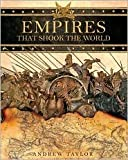Empires That Shook the World, Andrew Taylor, 143510546X