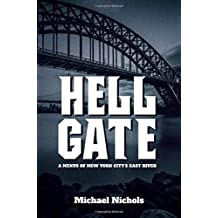 Hell Gate: A Nexus of New York City's East River