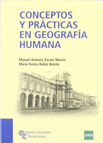 Descargar Libro Conceptos Y Prácticas En Geografía Humana Manuel Antonio Zárate Martín