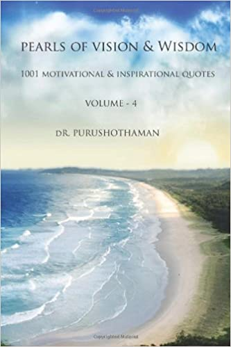 Pearls Of Vision Wisdom Volume 4 1001 Motivational