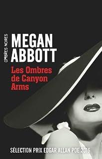 Les ombres de Canyon Arms, Abbott, Megan E.