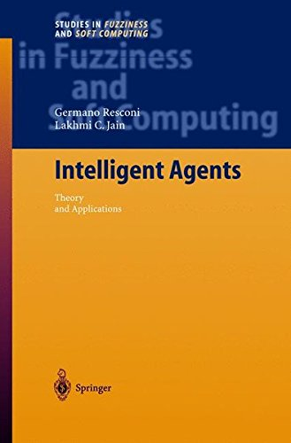 Read Online Intelligent Agents: Theory and Applications (Studies in Fuzziness and Soft Computing) PDF