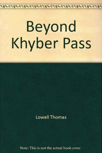 Beyond Khyber Pass
