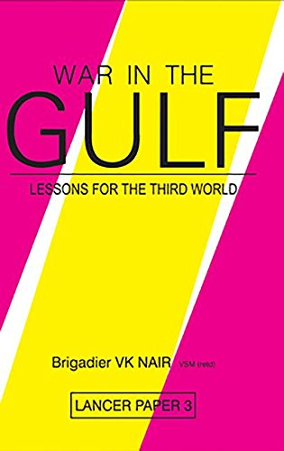 War in the Gulf: Lessons for the Third World (Lancer Paper) pdf