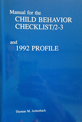 Manual for the Child Behavior Checklist 2-3, 1992 Profile