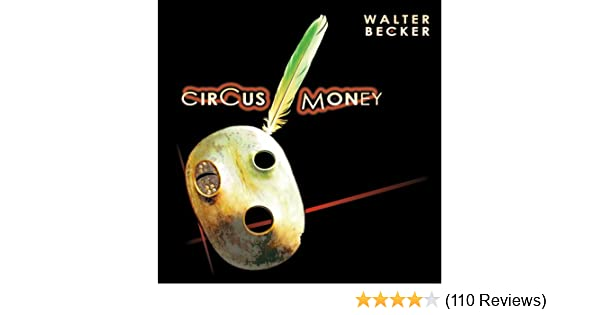 Becker Walter Circus Money Shm Cd Amazon Com Music