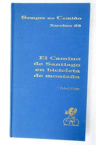 Camino de Santiago en bicicleta demontaña: Amazon.es: Crespo, Carlos J.: Libros