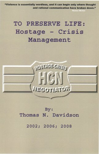 To Preserve Life: Hostage Crisis Management