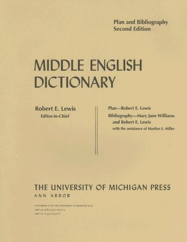 Middle English Dictionary: Plan and Bibliography, 2nd Edition