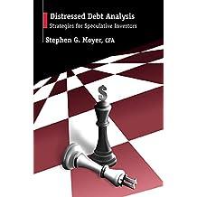 Distressed Debt Analysis: Strategies for Speculative Investors