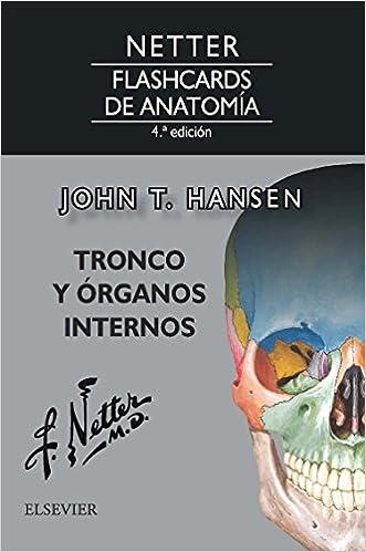 Netter. Flashcards de anatomía. Tronco y órganos internos - 4ª ...