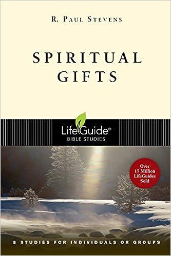 Spiritual gifts lifeguide bible studies r paul stevens spiritual gifts lifeguide bible studies r paul stevens 9780830830626 amazon books negle Gallery