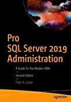Pro SQL Server 2019 Administration, 2nd Edition Front Cover