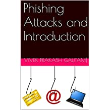 Phishing Attacks and Introduction