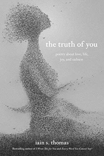 Book Cover: The Truth of You: Poetry About Love, Life, Joy, and Sadness