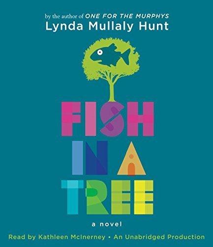 Fish in a Tree by Mullaly Hunt, Lynda (February 10, 2015) Audio CD