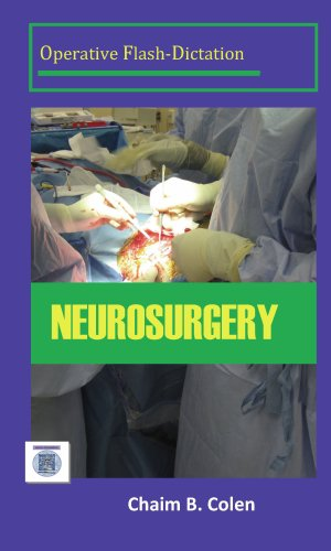 Operative Dictations: Neurosurgery