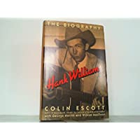Hank Williams: The Biography