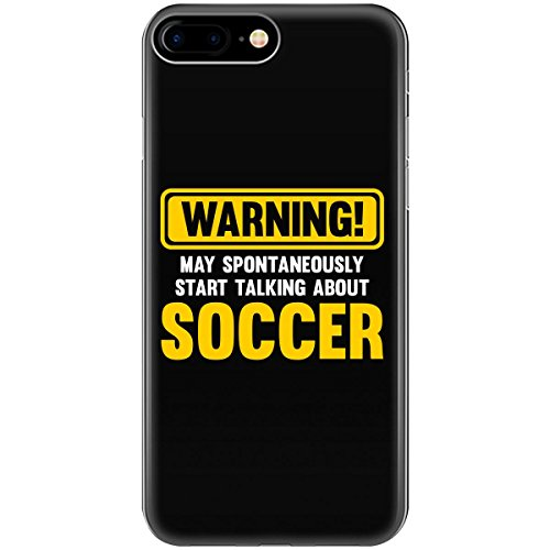 fan products of Warning May Spontaneously Start Talking About Soccer - Phone Case Fits Iphone 6, 6s, 7, 8