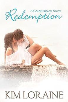 Redemption: A Golden Beach Novel by [Loraine, Kim]