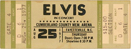 Nc Ticket (Elvis Presley Unused Concert Ticket 8/25/1977 Fayetteville NC Sec D Row 6 Seat 1)