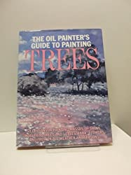 The Oil Painter's Guide to Painting Trees