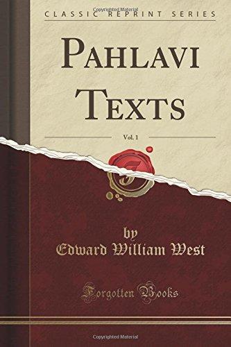 Pahlavi Texts, Vol. 1 (Classic Reprint) PDF