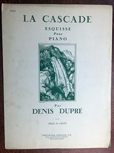 LA CASCADE esquisse pour piano (Denis Dupre SHEET MUSIC) 1926, pristine condition