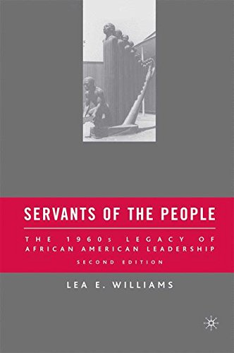 Search : Servants of the People: The 1960s Legacy of African American Leadership