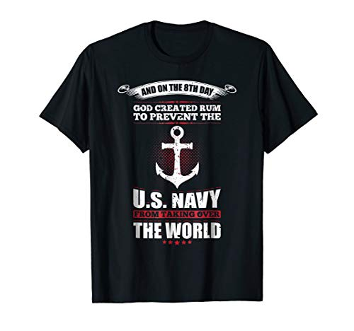 - And On The 8th Day God Created Rum Navy T Shirt 21302