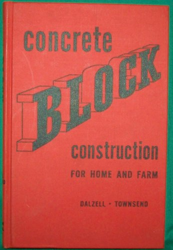 CONCRETE BLOCK CONSTRUCTION (FOR HOME AND FARM)