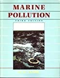 Marine Pollution, Clark, R. B., 0198546858