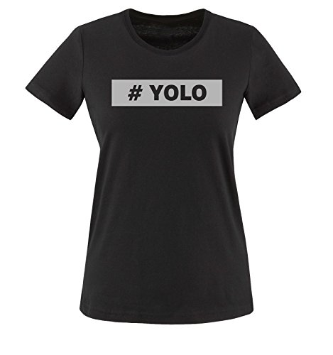 vari Comedy Siber T colori Donna Shirt Schwarz maglietta XS taglia Shirts YOLO XXL qqpRa