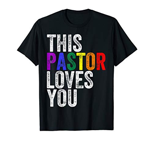 This Pastor Loves You Pride T-shirt Proud Ally Gay Parade