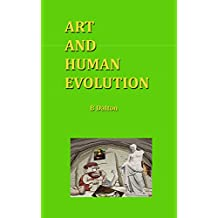ART AND EVOLUTION: Are they related to each other in anyway