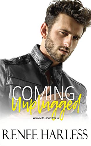 (Coming Unplugged (Welcome to Carson Book 6))