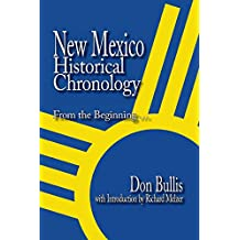 New Mexico Historical Chronology: From the Beginning