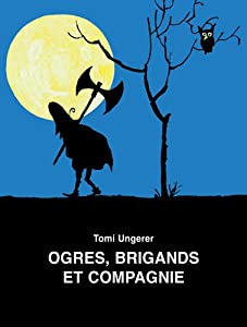 "Afficher ""Ogres, brigands et compagnie"""