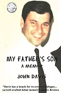 My Father's Son: A Memoir by John Davis ebook deal