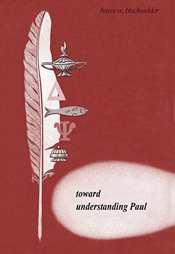 Toward Understanding Paul