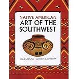 Native American Art of the Southwest, Linda B. Eaton, 1561732796