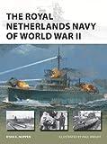 The Royal Netherlands Navy of World War II (New Vanguard)
