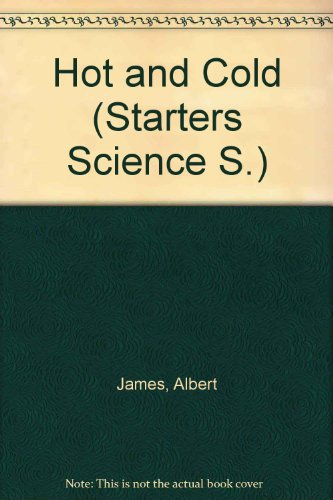 Hot and Cold (Starters Science S)