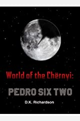 World of the Chërnyi : Pedro Six Two Kindle Edition