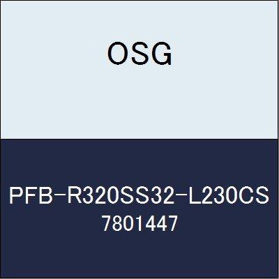 OSG エンドミル PFB-R320SS32-L230CS 商品番号 7801447